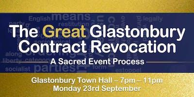 The Great Glastonbury Contract Revocation