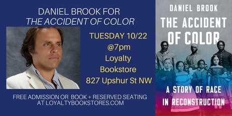 Daniel Brook for The Accident of Color tickets