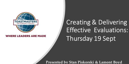 Toastmasters - Workshop: Creating & Delivering Effective Evaluations
