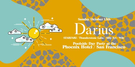 DARIUS Poolside Day Party @ The Phoenix Hotel tickets