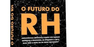 """O Futuro do RH - Café da Manhã para Seleção de Autores do livro """"O Futuro do RH"""""""