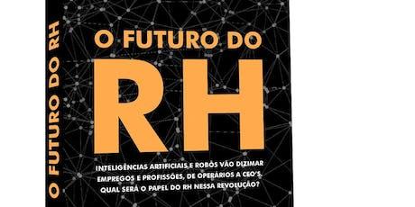 """O Futuro do RH - Café da Manhã para Seleção de Autores do livro """"O Futuro do RH""""  tickets"""