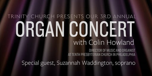 Organ Concert with Colin Howland (special guest, Suzannah Waddington)