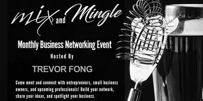 Mix & Mingle - Free Monthly Business Networking Mixer