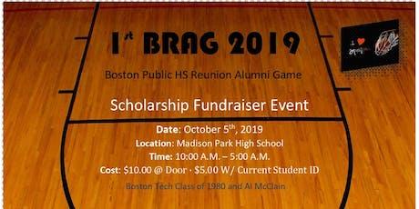 BRAG (Boston HS Reunion Alumni Games) Scholarship Fundraiser tickets
