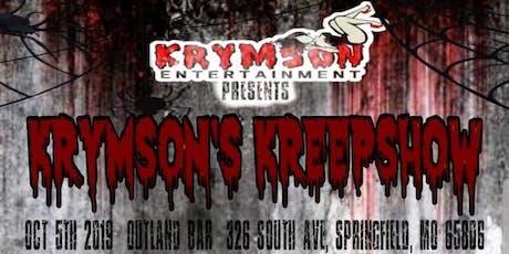 Krymson's Kreepshow tickets