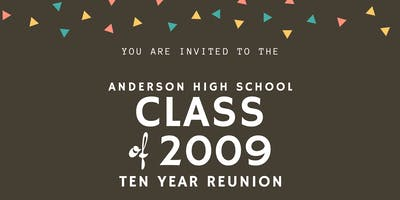 Anderson High School Class of 2009: 10 Year Reunion