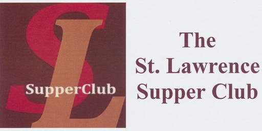 St. Lawrence Supper Club - Oct. 28