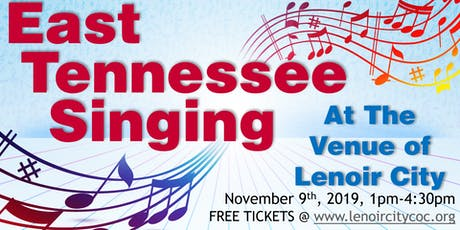 2nd Annual East Tennessee Singing tickets