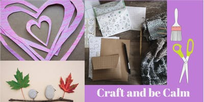 Craft And Be Calm - Using Crafts for Creating Calmness
