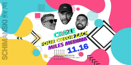 Craze, Four Color Zack, Miles Medina tickets