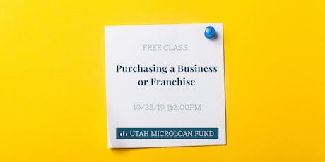 Free Class: Purchasing a Business or Franchise tickets