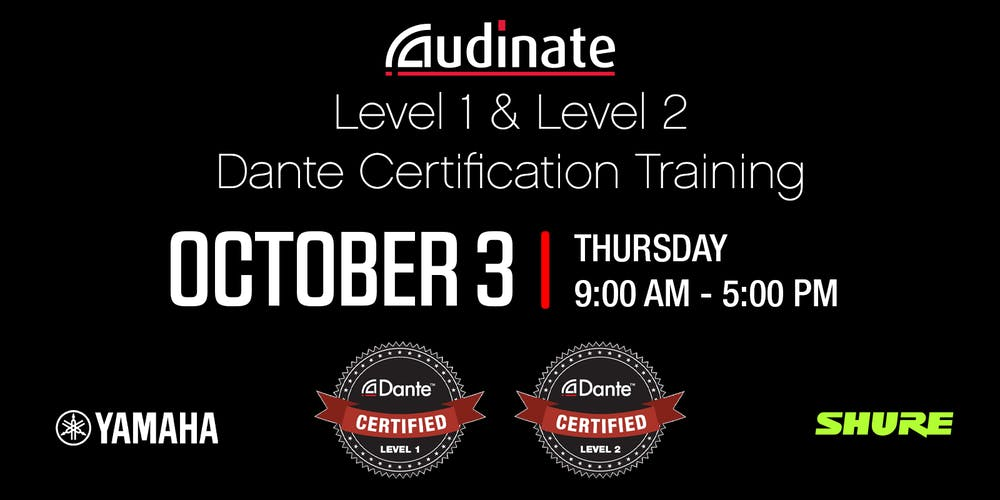 Dante Level 1 & Level 2 Certification Training Tickets, Thu