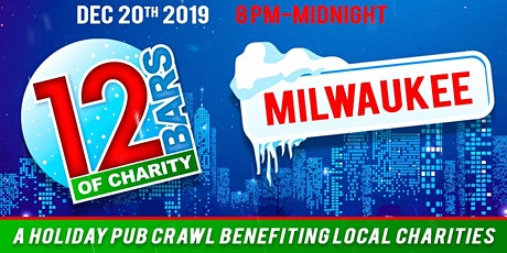 12 Bars of Charity - Milwaukee 2019 tickets