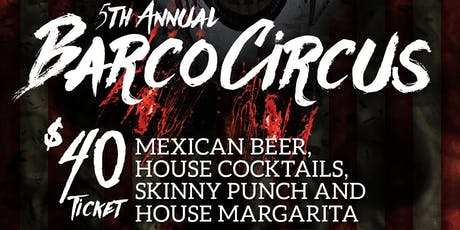 5th Annual Barco Circus Halloween!  tickets