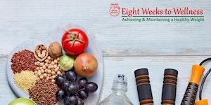 8 Weeks to Wellness Lifestyle Program