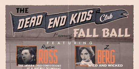 Dead End Kids tickets