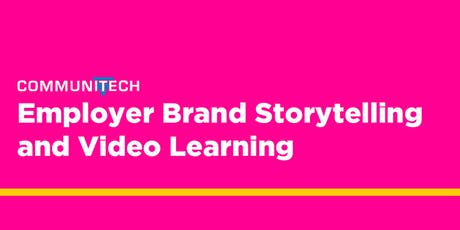 Communitech: Employer Brand Storytelling and Video Learning Series tickets