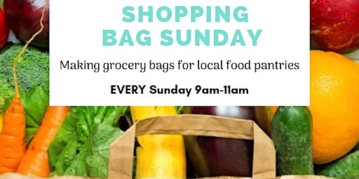 Shopping Bag Sunday - DONTATIONS to Local Food Pantries