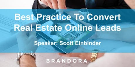 BEST PRACTICE TO CONVERT REAL ESTATE ONLINE LEADS tickets