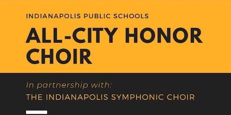 IPS All-City Honor Choir tickets