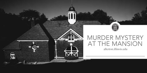 Murder Mystery at the Mansion