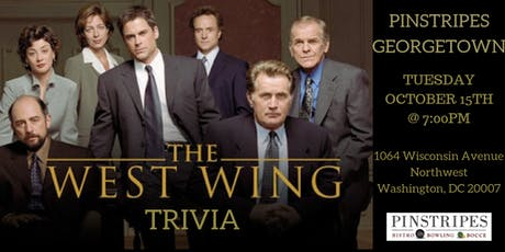 The West Wing Trivia at Pinstripes Georgetown tickets