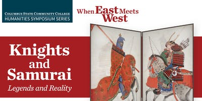 CSCC Knights and Samurai: Legends and Reality Symposium