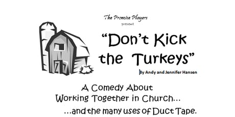 "Promise Players comedy benefit, ""Don't Kick the Turkeys"" by Alan & Jennifer Hansen tickets"