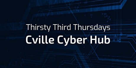 Thirsty Third Thursdays with Cville Cyber Hub tickets