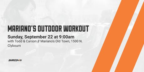 Mariano's Outdoor Workout Old Town tickets
