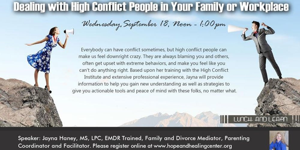 Dealing with High Conflict People in Your Family or