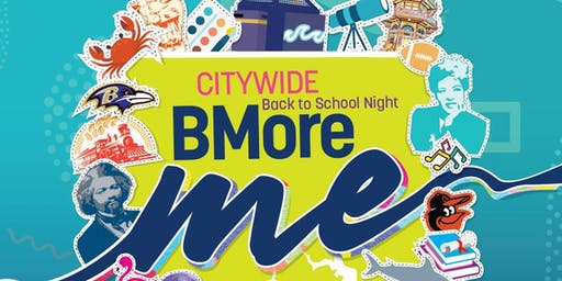 City School's Citywide Bmore Me Back to School Night!