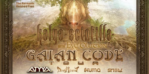 The Harmonic Connection presents: Kalya Scintilla, ATYYA, Eve Olution & Friends