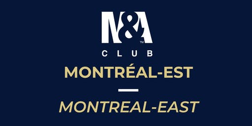 M&A Club Montréal-Est : Réunion du 20 novembre 2019/Meeting November 20, 2019