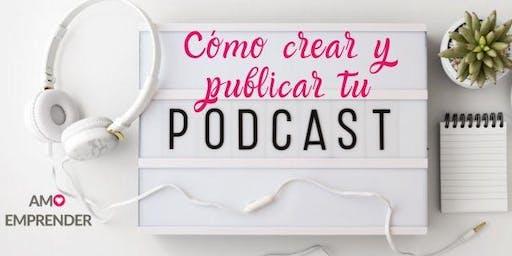 Cómo empezar un podcast y publicarlo en Spotify, Itunes, etc - Rosario