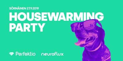 Housewarming Party - Perfektio & Neuroflux
