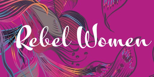 The Rebel Women Experience