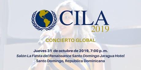 Concierto Global CILA 2019 entradas