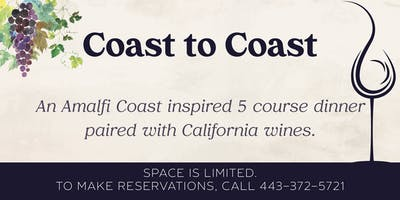 Coast to Coast Wine Pairing Dinner
