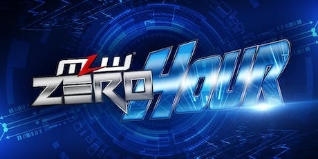 MLW: ZERO HOUR (Major League Wrestling Fusion TV Taping) tickets