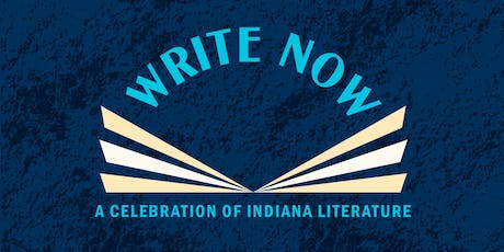 Write Now: A Celebration of Indiana Literature tickets