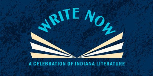 Write Now: A Celebration of Indiana Literature