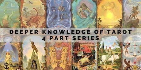 Deeper Knowledge of Tarot Series tickets