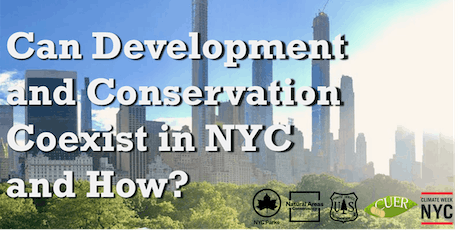 Can Development and Conservation Co-Exist in NYC and How? tickets
