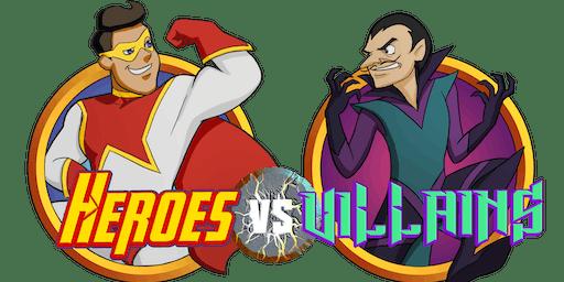 Heroes Vs Villains II: the return