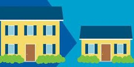 Downsize your home... Not your life tickets