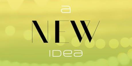 A NEW IDEA tickets