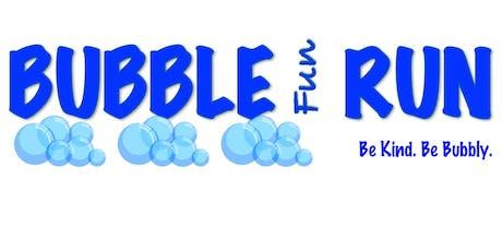 Bubble Fun Run tickets