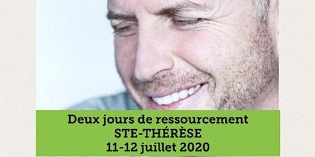 STE-THÉRÈSE - Ressourcement 2 jours 25$ tickets